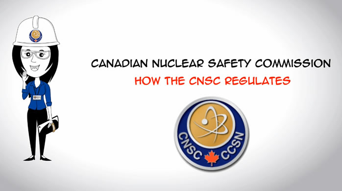 How the CNSC regulates